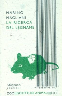 La ricerca del legname - Marino Magliani